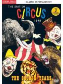Classic Entertainment - The British Circus 1898 - 1972: The Golden Years [Edizione: Regno Unito]