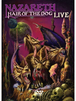 Nazareth - Hair Of The Dog Live