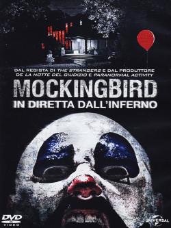 Mockingbird - In Diretta Dall'Inferno