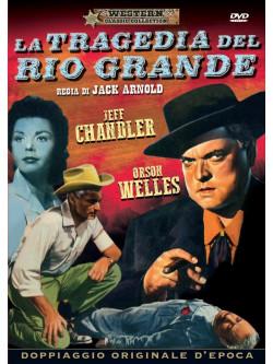 Tragedia Del Rio Grande (La)