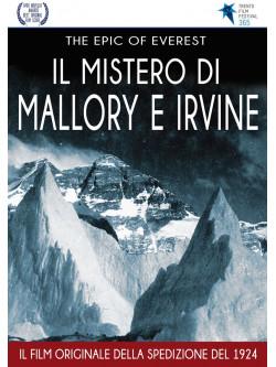 Epic Of Everest (The) - Il Mistero Di Mallory E Irvine