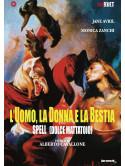 Spell - L'Uomo La Donna E La Bestia