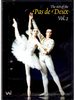 Art Of The Pas De Deux Vol 2