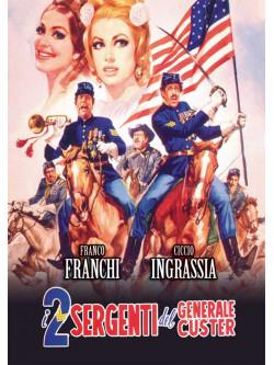 Due Sergenti Del Generale Custer (I)
