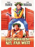 Due Mafiosi Nel Far West