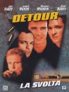 Detour - La Svolta