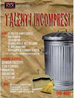 Talenti Incompresi (Cd+Dvd)