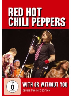 Red Hot Chili Peppers - With Or Without You (Dvd+Cd)