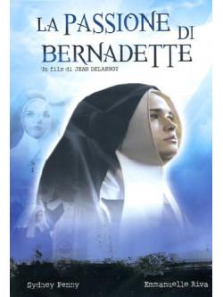 Passione Di Bernadette (La)