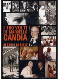 100 Volti Di Marcello Candia (I)