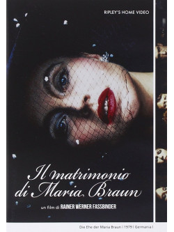 Matrimonio Di Maria Braun (Il)