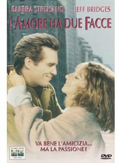 Amore Ha Due Facce (L')