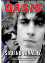 Oasis - Sibling Rivalry