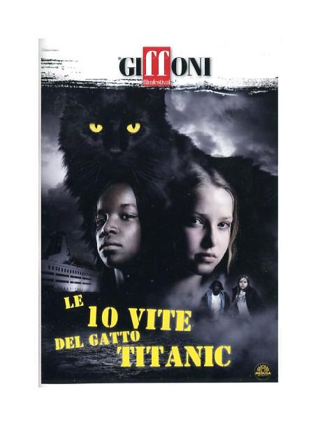 10 Vite Del Gatto Titanic (Le)