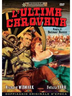 Ultima Carovana (L')