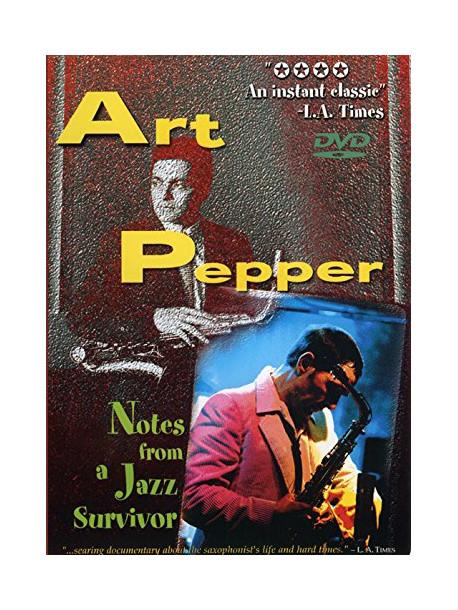 Art Pepper - Notes From A Jazz Survivor