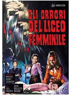 Orrori Del Liceo Femminile (Gli)
