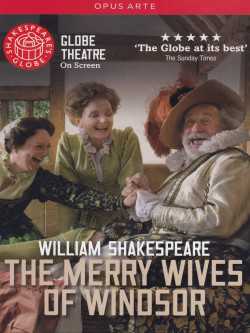 Shakespeare - Merry Wives Of Windsor (The) (Globe Theatre On Screen)