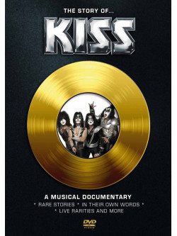 Kiss - The Story Of Kiss