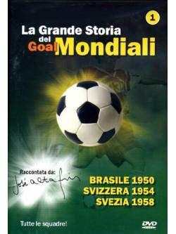 Grande Storia Dei Goal Mondiali (La) 01 (1950-58)