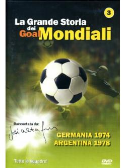 Grande Storia Dei Goal Mondiali (La) 03 (1974-78)
