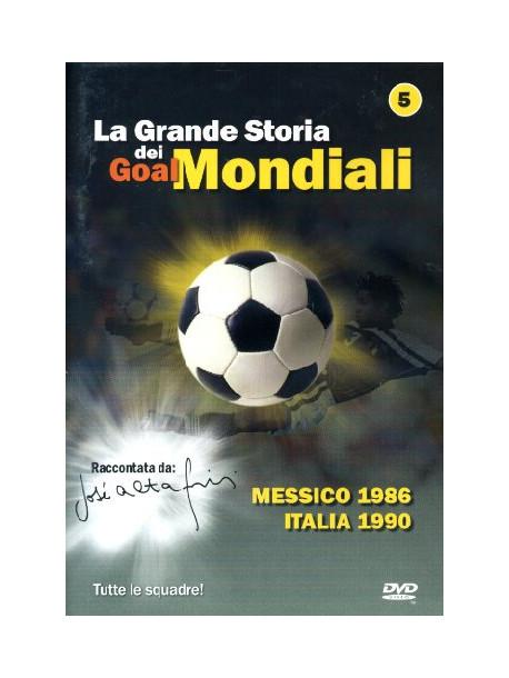 Grande Storia Dei Goal Mondiali (La) 05 (1986-90)