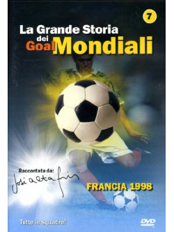 Grande Storia Dei Goal Mondiali (La) 07 (1998)