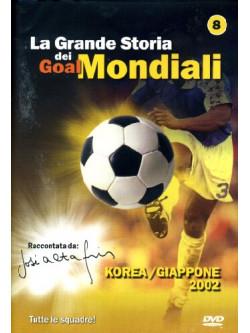 Grande Storia Dei Goal Mondiali (La) 08 (2002)