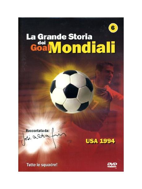 Grande Storia Dei Goal Mondiali (La) 06 (1994)