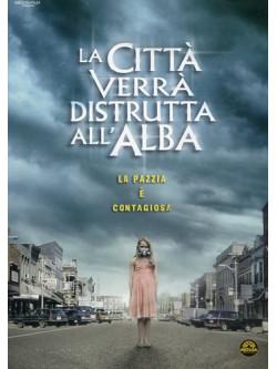 Citta' Verra' Distrutta All'Alba (La) (2010)