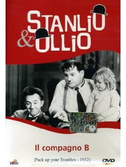 Stanlio & Ollio - Il Compagno B