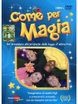 Come Per Magia (Pamela Pedder) (Dvd+Libro)