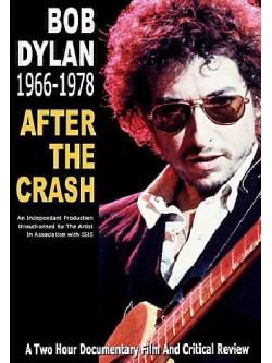Bob Dylan - 1966-1978 - After The Crash