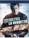 True Justice - La Vendetta