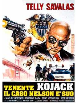 Tenente Kojack, Il Caso Nelson E' Suo