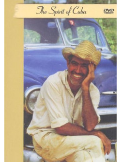 Spirit Of Cuba (The)