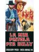 Mia Pistola Per Billy (La)