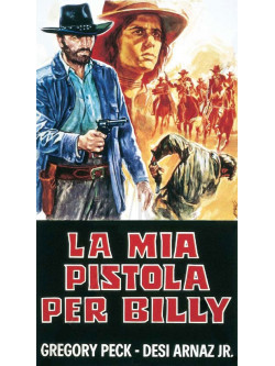 Mia Pistola Per Billy (La)
