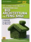 Introduzione Alla Bioarchitettura E Al Feng Shui (Stefano Parancola) (Dvd+Libro)