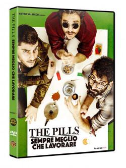 Pills (The) - Sempre Meglio Che Lavorare