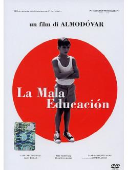 Mala Educacion (La)