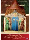 Piero Della Francesca - La Madonna Del Parto E La Leggenda Della Vera Croce