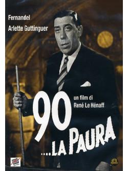 90... La Paura