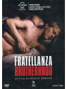 Brotherhood - Fratellanza