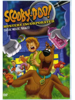 Scooby Doo - Mystery Incorporated - Stagione 02 02 - Cattive Notizie, Ragazzi
