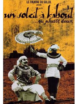 Soleil A' Kaboul ... Ou Plutot Deux (Un)
