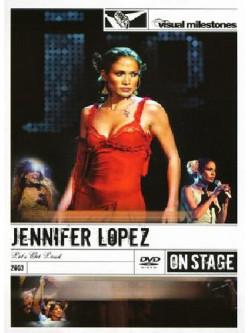 Jennifer Lopez - Let's Get Loud (Visual Milestones)