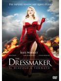 Dressmaker (The) - Il Diavolo E' Tornato
