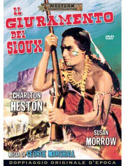 Giuramento Dei Sioux (Il)