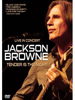 Jackson Browne - Tender Is The Night